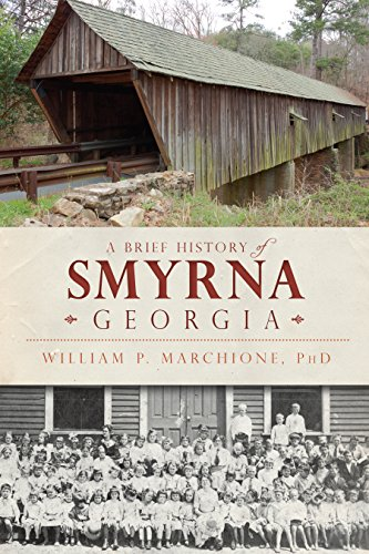 A Brief History of Smyrna, Georgia